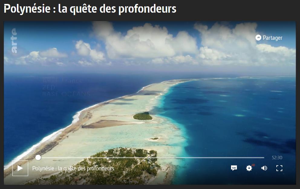 Reportage ARTE : Polynésie : la quête des profondeurs